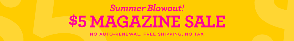 $5 Summer Blowout Sale